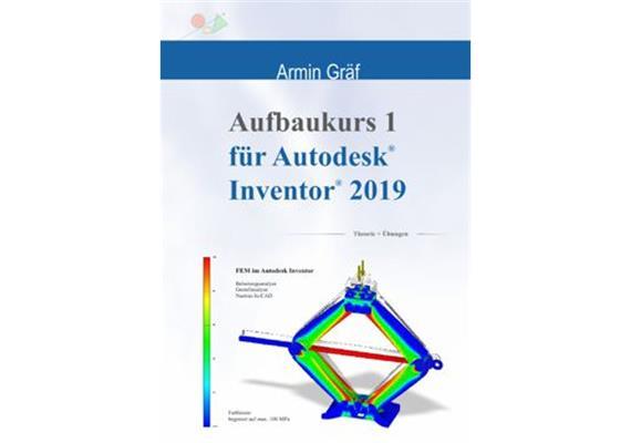 Inventor 2019 Aufbaukurs 1 Trainingsbuch
