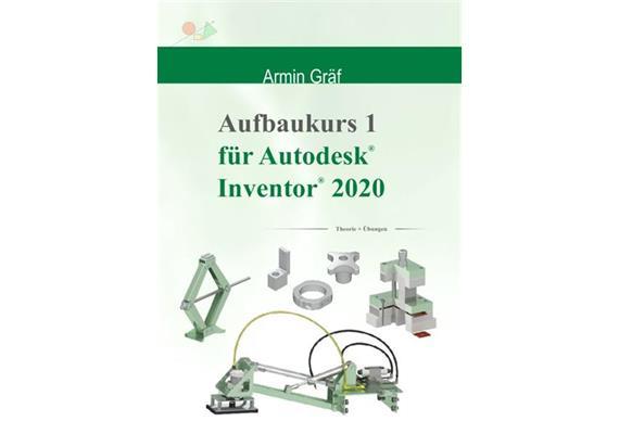 Inventor 2020 Aufbaukurs 1 Trainingsbuch